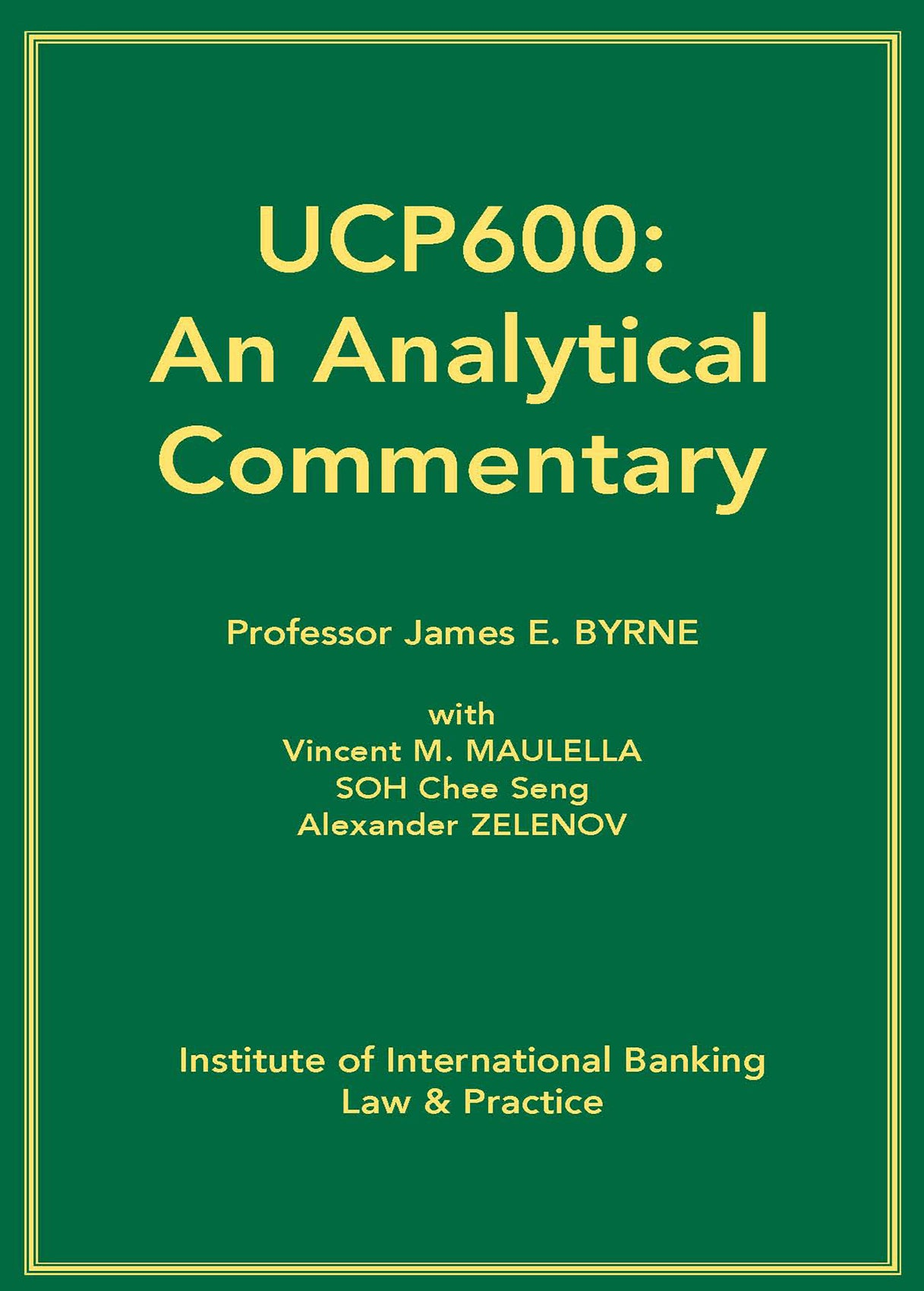 UCP600: An Analytical Commentary