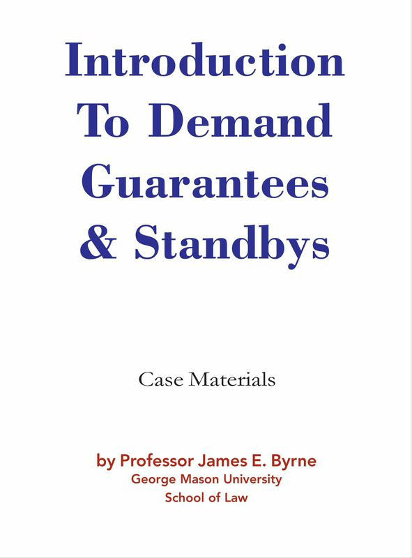Introduction to Demand Guarantees & Standbys