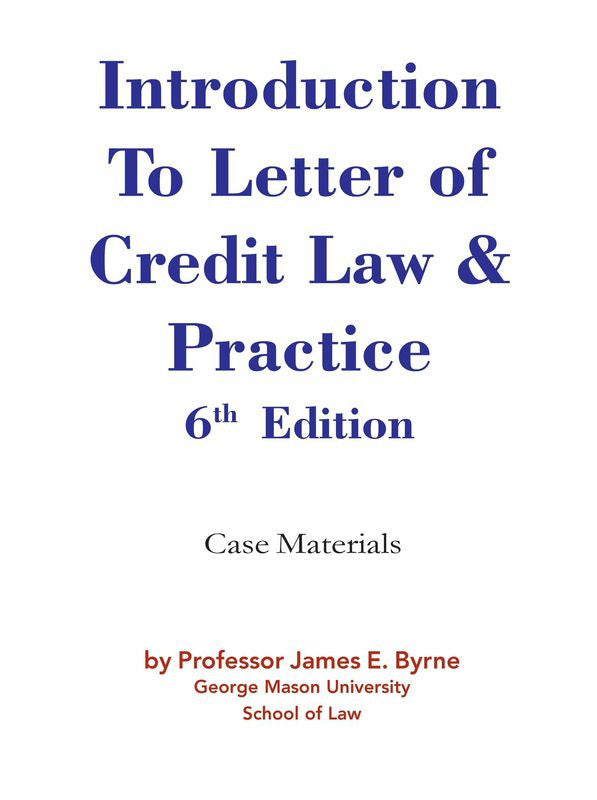 Introduction to Letter of Credit Law & Practice