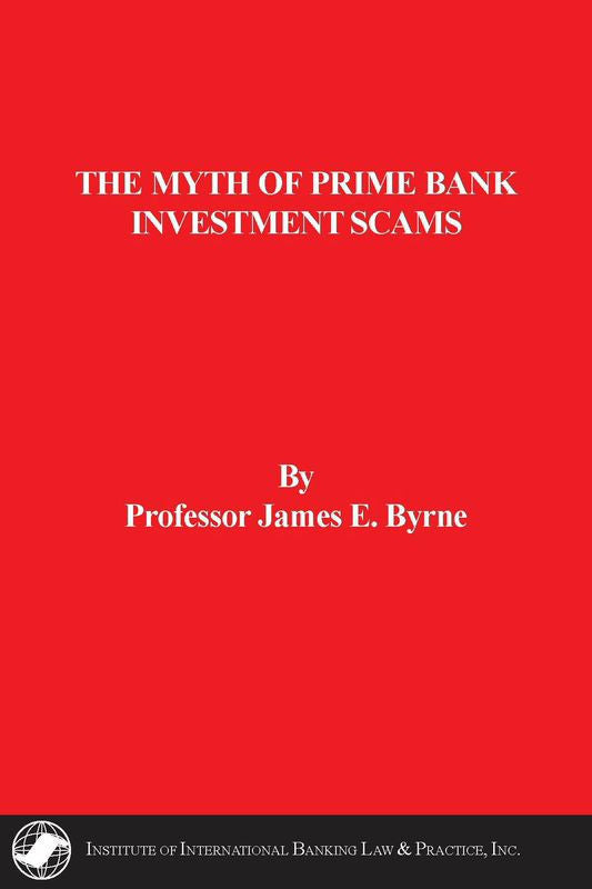 The Myth of Prime Bank Investment Scams