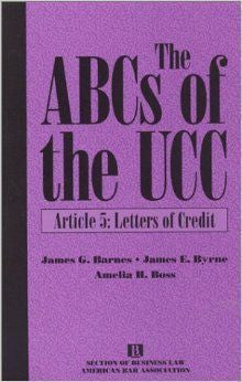 The ABCs of the UCC: Article 5 Letters of Credit