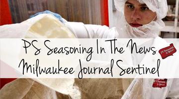In The News - PS Seasoning Milwaukee Journal Sentinel Article