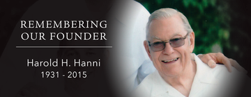 Remembering Our Founder: Harold Hanni: 1931 - 2015