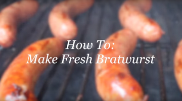 Video - How To: Make Fresh Bratwurst