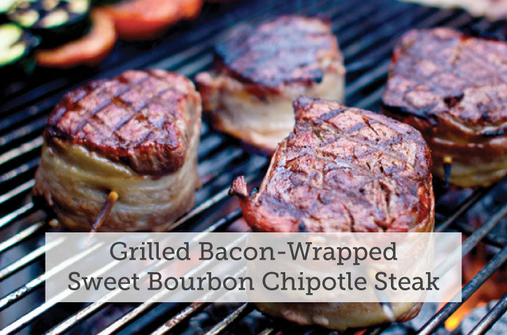 Grilled Bacon Wrapped Sweet Bourbon Chipotle Steak Tenderloins