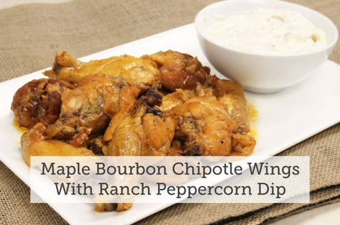 Maple Bourbon Chipotle Wings With Ranch Peppercorn Dip