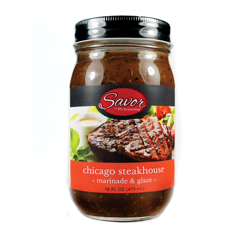 Savor Chicago Steakhouse Marinade & Glaze