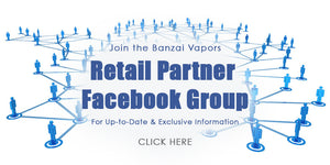 Join Banzai Vapors Retail Partner Facebook Group