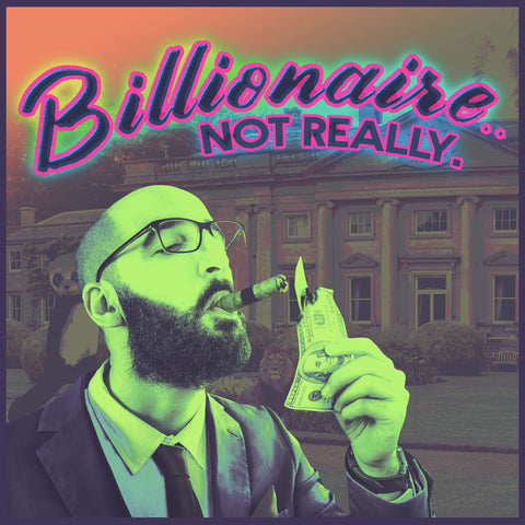 """Billionaire.. Not Really"" Sampler Pack (5 Cigars)"