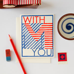 With You in Stripes Letterpress Card