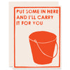 I'll Carry It For You Letterpress Card