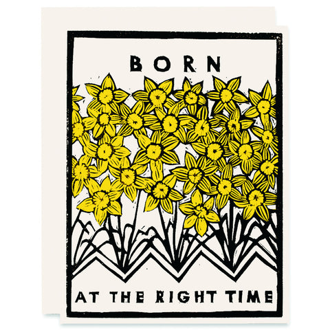 Born at the Right Time (Daffodils) </h6>Indigo Printed Card