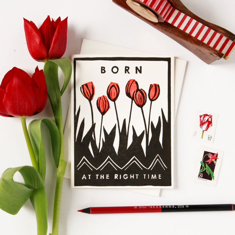 Born at the Right Time (Tulips) Indigo Printed Card