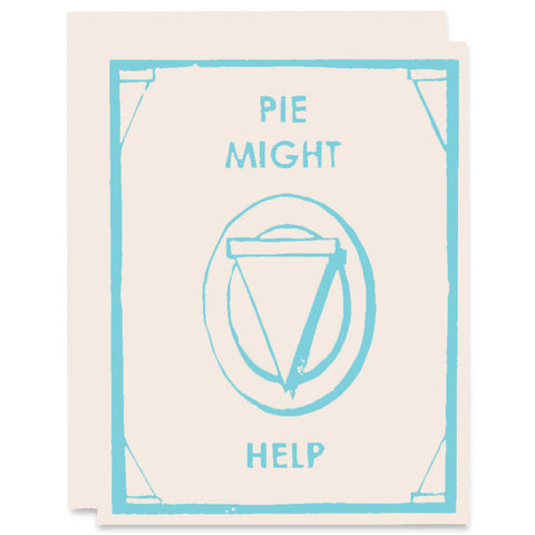 Pie Might Help Letterpress Card