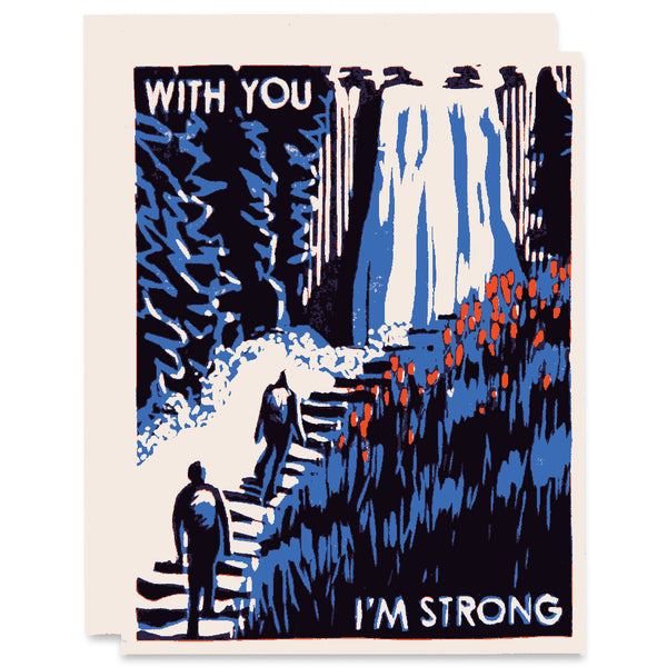 With You I'm Strong Letterpress Card