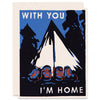 With You I'm Home Letterpress Card