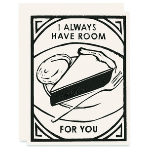 Always Have Room For You Letterpress Card