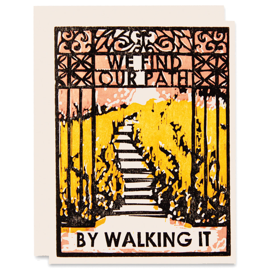 We Find Our Path Letterpress Card