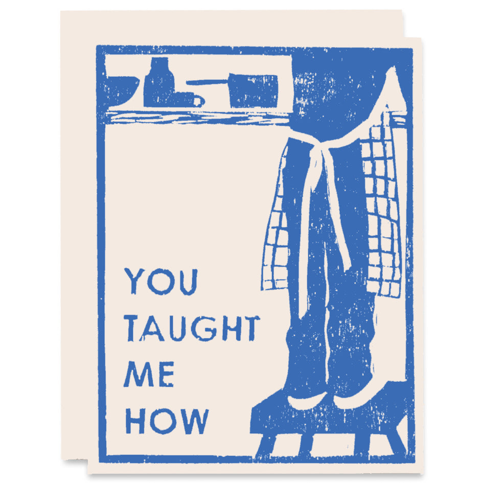 You Taught Me How Letterpress Card
