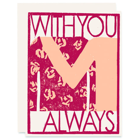 With You Always Letterpress Card