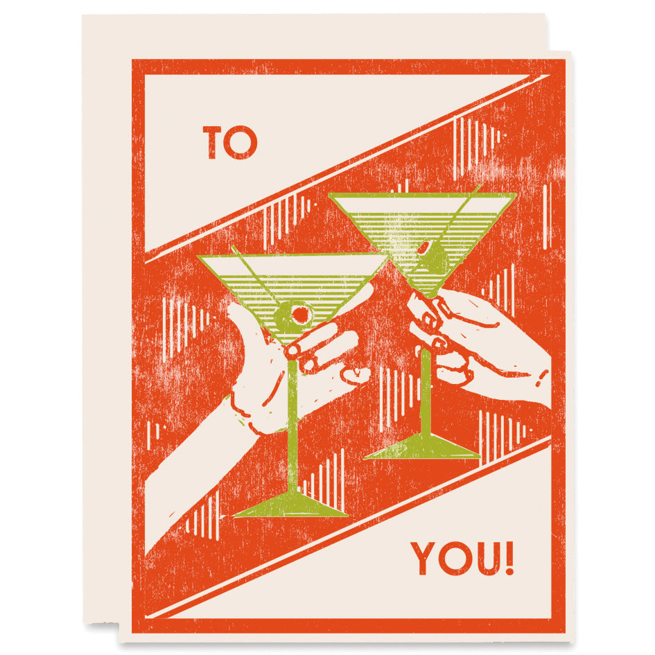 To You (Martini Cheers) Letterpress Card