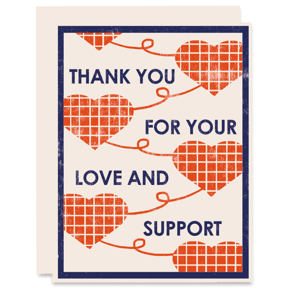 Thank You For Your Love and Support Letterpress Card