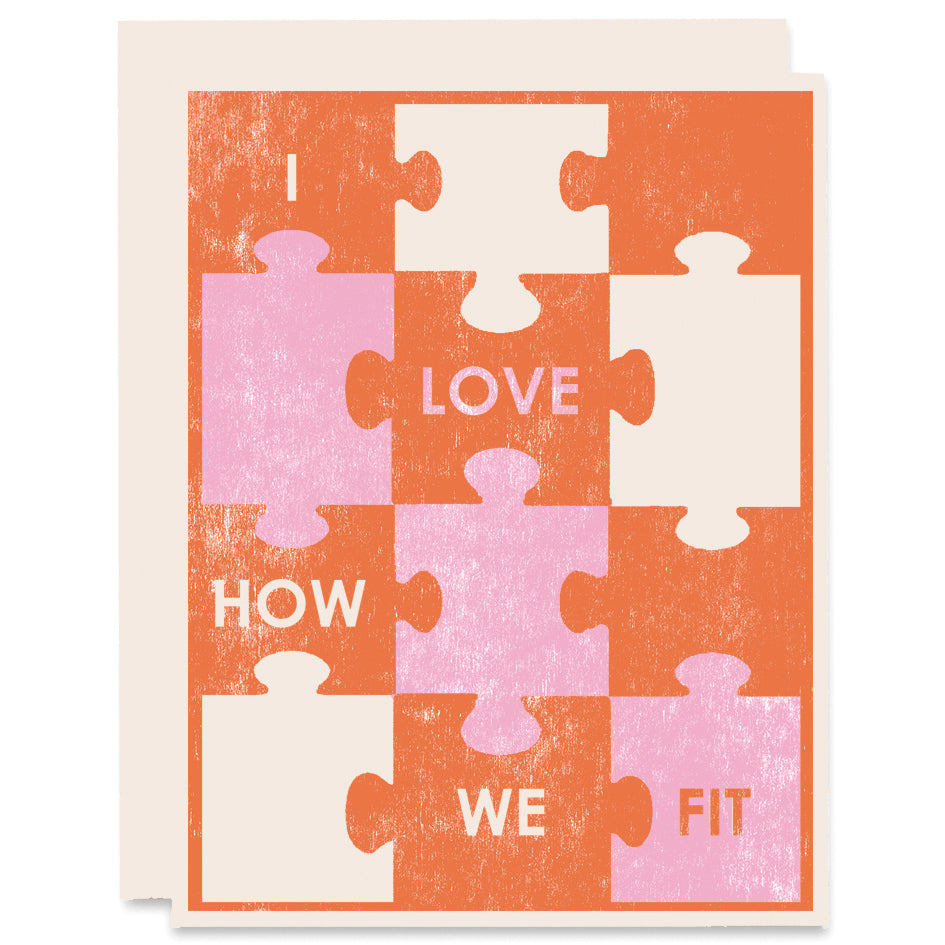 Love How We Fit Letterpress Card
