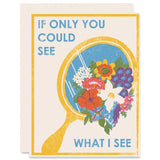 If Only You Could See What I See Letterpress Card