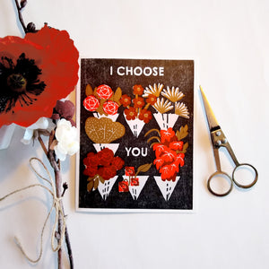 I Choose You (Flower Shop) Letterpress Card