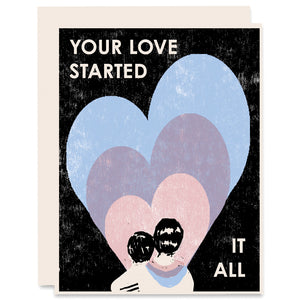 Your Love Started It All Letterpress Card