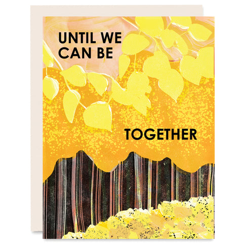 Until We Can Be Together Indigo Printed Card