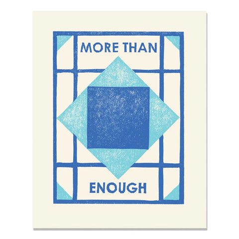 More Than Enough Art Print