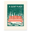 A Quiet Place Art Print