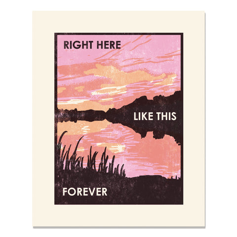 Right Here Like This Letterpress Art Print
