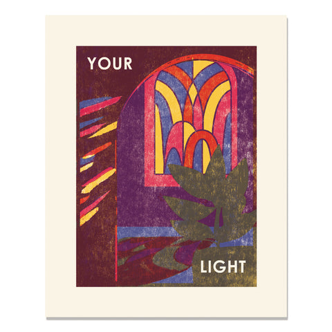 Your Light Letterpress Art Print