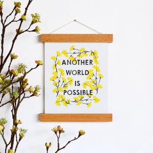 "Another World Is Possible 8 x 10"" Art Print"