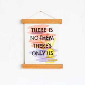 "There Is No Them 8 x 10"" Art Print"