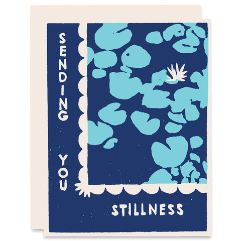 Sending You Stillness </h6>Letterpress Card