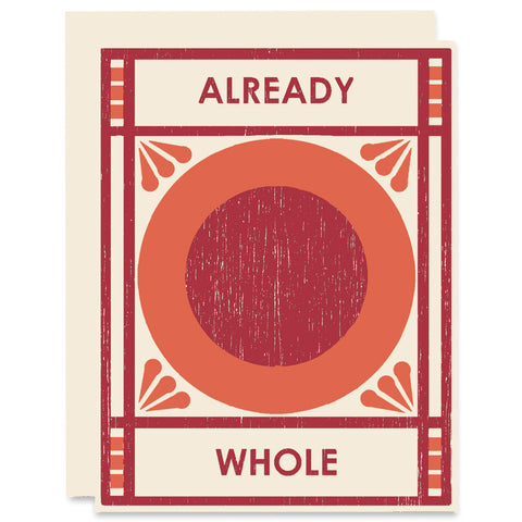 Already Whole </h6>Letterpress Card