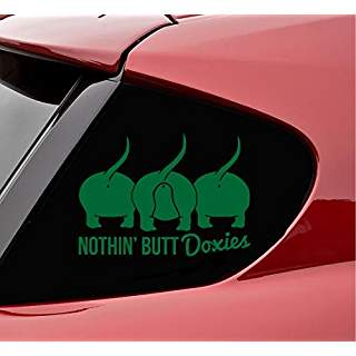 Dachshund Nothing Butt Doxies Hot Dog Wiener Dog | Die Cut Vinyl Sticker Decal | Sticky Addiction