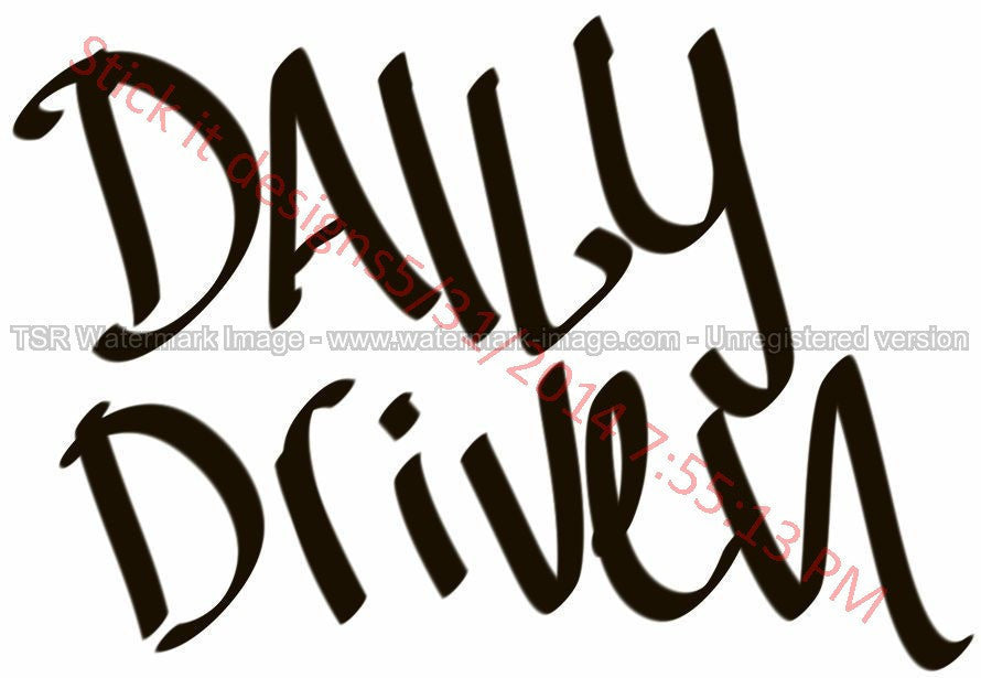 Daily Driven Hand Style Graffiti JDM Racing | Die Cut Vinyl Sticker Decal | Sticky Addiction