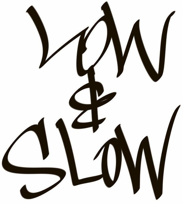 Low & Slow Hand Style Graffiti JDM Racing | Die Cut Vinyl Sticker Decal | Sticky Addiction