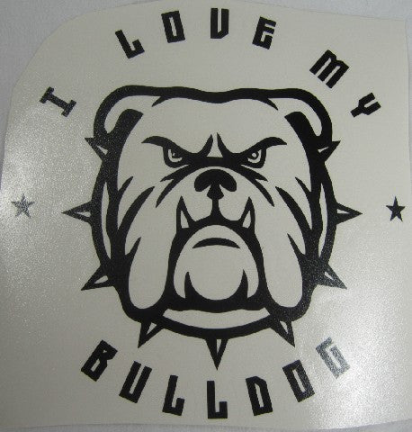 Bulldog I Love My | Die Cut Vinyl Sticker Decal | Sticky Addiction