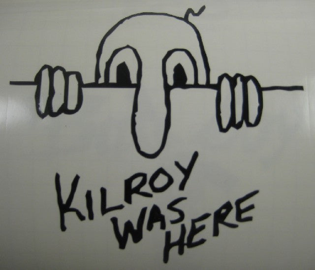 Kilroy Was Here | Die Cut Vinyl Sticker Decal | Sticky Addiction