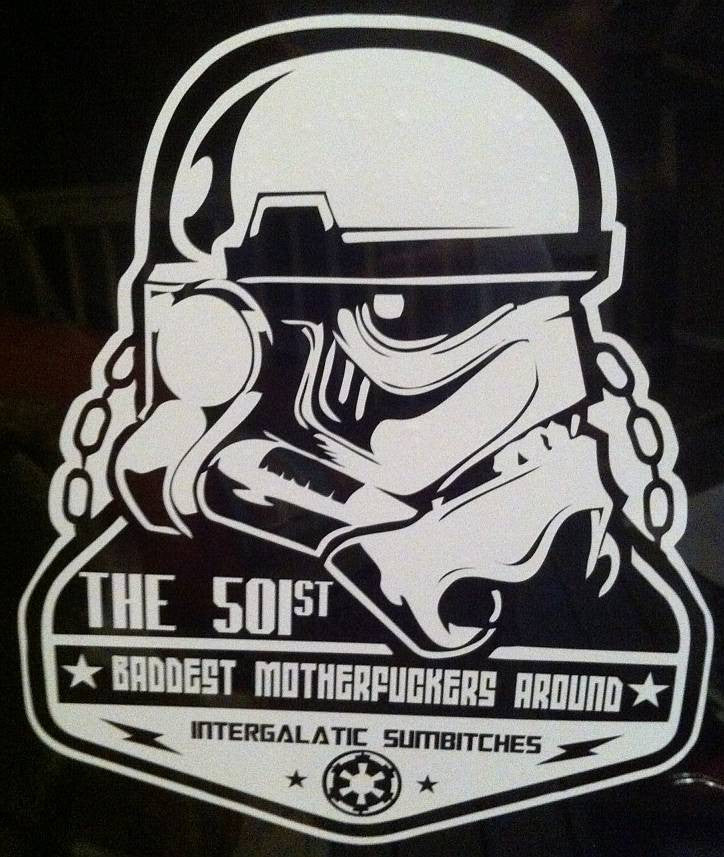 Stormtrooper Star Wars 501st Baddest Motherfuckers Around | Die Cut Vinyl Sticker Decal | Sticky Addiction