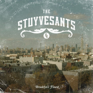 "Now Playing: The Stuyvesants ""Brooklyn's Finest"""