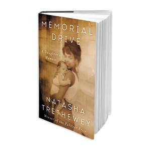 Books to Read: Memorial Drive - A Daughter's Memoir by Natasha Tretheway