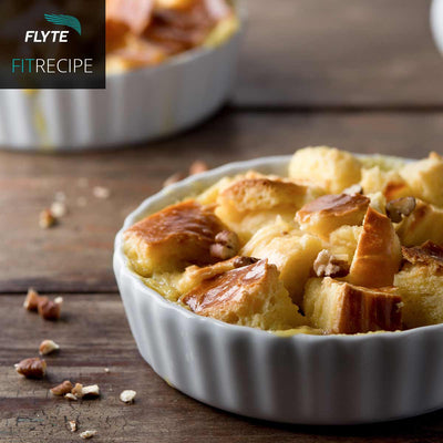 FIT RECIPE: Protein Bread Pudding