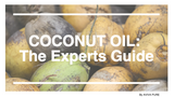 Coconut Oil Benefits: The Expert's Extraordinary Guide