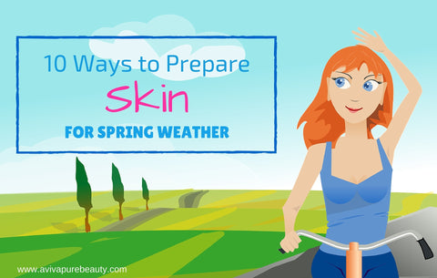 prepare skin for spring weather